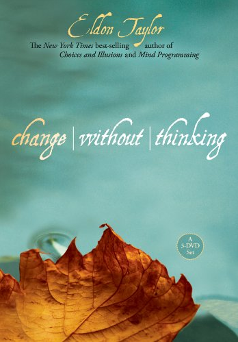 Change Without Thinking
