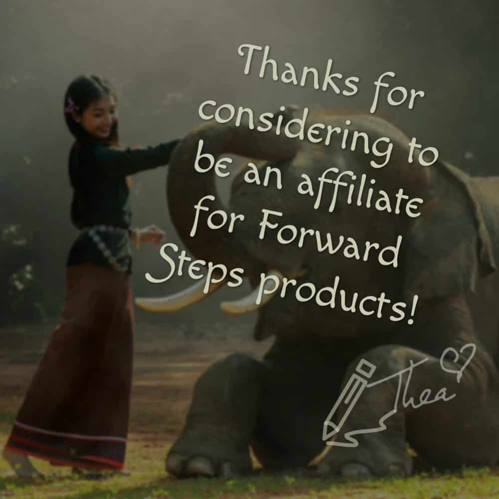 Thanks for considering to be an affiliate of Forward Steps self improvement products. http://www.forwardstepsblog.com/affiliate-sign-up