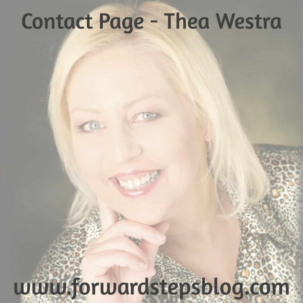 Discover more about Forward Steps and about its author Thea Westra. #forwardsteps http://www.forwardstepsblog.com/about