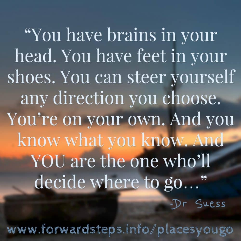 This Dr Suess book has wonderful life lessons. #forwardsteps http://www.forwardstepsblog.com/2012/02/inspiring-dr-suess-quotes